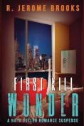 First Kill Wonder