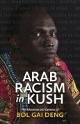 Arab Racism in Kush [AIN]