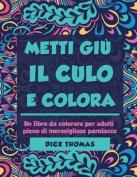 Metti Giu Il Cult E Colors [ITA]