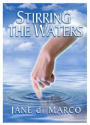 Stirring the Waters