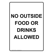ComplianceSigns Vertical Plastic No Outside Food Or Drinks Allowed Sign, 25cm X 18cm . with English Text, White