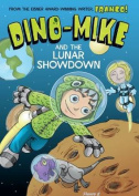 Dino-Mike and the Lunar Showdown (Dino-Mike!