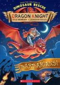 Barbarians! (Dragon Knight)