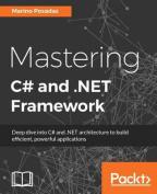 Mastering C# and .NETt Framework