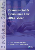 Blackstone's Statutes on Commercial & Consumer Law 2016-2017