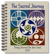 The Sacred Journey Journal 2017
