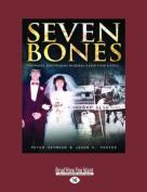 Seven Bones [Large Print]