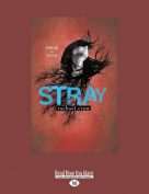 Stray (Large Print 16pt) [Large Print]