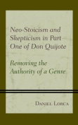Neo-Stoicism and Skepticism in Part One of Don Quijote