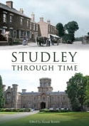 Studley Through Time
