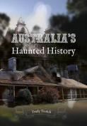 Australia's Haunted History