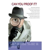 Can you Proof it?