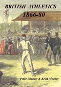 British Athletics 1866-80