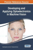 Developing and Applying Optoelectronics in Machine Vision