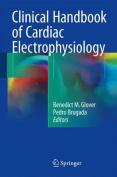 Clinical Handbook of Cardiac Electrophysiology