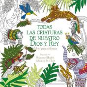 Todas Las Criaturas de Nuestro Dios y Rey [Spanish]
