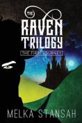 The Raven Trilogy