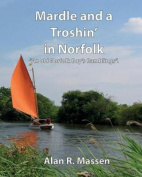 Mardle and a Troshin' in Norfolk