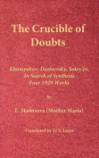 The Crucible of Doubts