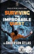 Surviving the Improbable Quest