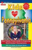 Kids Love Pennsylvania, 5th Edition