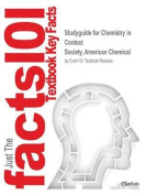 Studyguide for Chemistry in Context by Society, American Chemical, ISBN 9781259159404