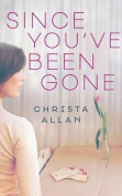 Since You've Been Gone [Audio]