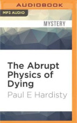 The Abrupt Physics of Dying [Audio]