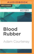 Blood Rubber [Audio]