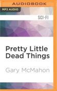Pretty Little Dead Things [Audio]