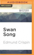 Swan Song [Audio]