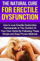 The Natural Cure for Erectile Dysfunction