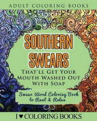 Southern Swears That'll Get Your Mouth Washed Out with Soap