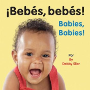 Babies, Babies [Board Book] [Spanish]