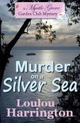 Murder on a Silver Sea