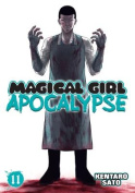 Magical Girl Apocalypse, Volume 11