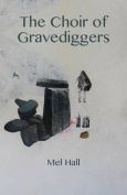 The Choir of Gravediggers