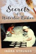 Secrets of a Waterloo Baker