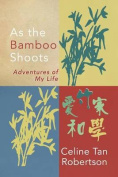 As the Bamboo Shoots