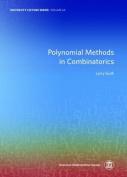 Polynomial Methods in Combinatorics