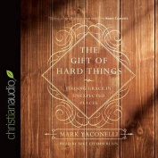The Gift of Hard Things [Audio]