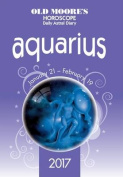 Old Moore's 2017 Astral Diaries - Aquarius