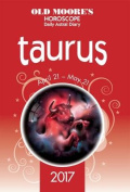 Old Moore's Astral Diaries 2017 Taurus