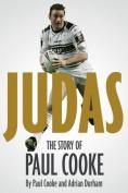Judas!