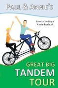 Paul and Annie's Great Big Tandem Tour
