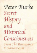 Secret History and Historical Consciousness