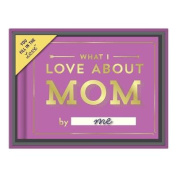 What I Love About Mom Fill in the Love Gift Box