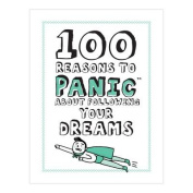Knock Knock 100 Reasons to Panic About Following Your Dreams