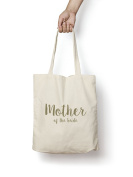 Mother Of The Bride GOLD Tote Bag Quality Natural Cotton Shopper Engagement Gift