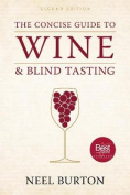 The Concise Guide to Wine and Blind Tasting, second edition